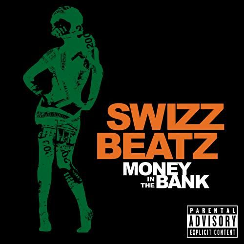 Money In The Bank von Swizz Beatz