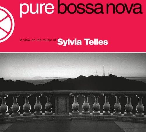 Pure Bossa Nova von Sylvia Telles