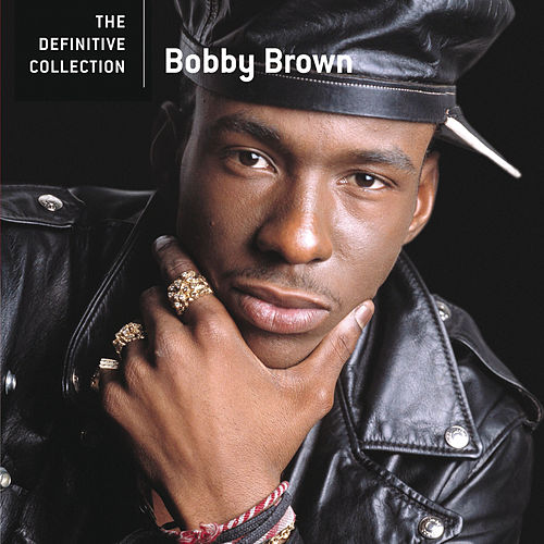 The Definitive Collection by Bobby Brown