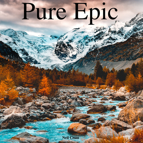 Pure Epic by Neil Cross