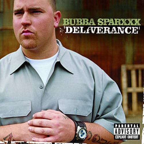 Deliverance by Bubba Sparxxx