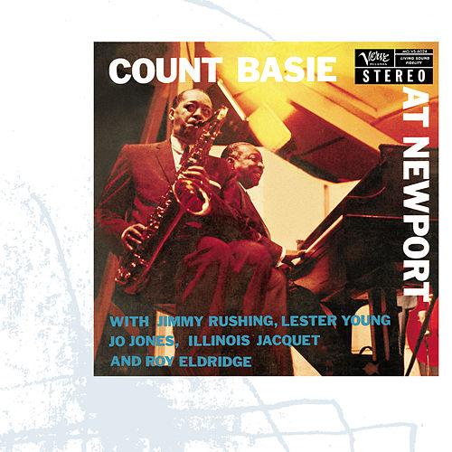 Count Basie At Newport by Count Basie