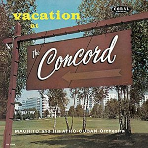 Vacation At The Concord von Machito