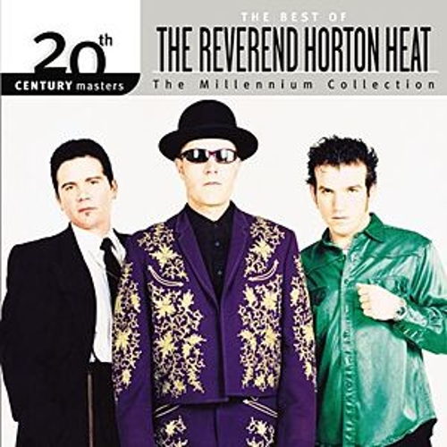 Best Of/20th Century by Reverend Horton Heat