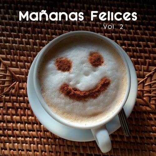 Mañanas Felices Vol. 2 by Various Artists