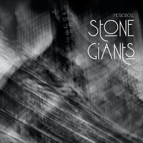 Metropole by The Stone Giants