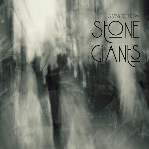 A Year to the Day by The Stone Giants