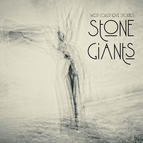 West Coast Love Stories by The Stone Giants