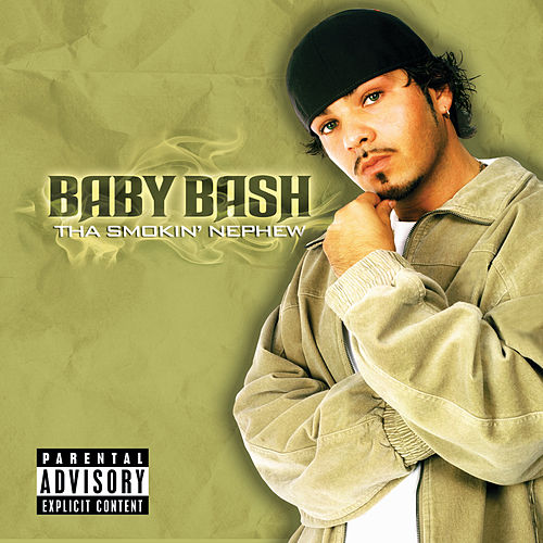 Tha Smokin' Nephew by Baby Bash