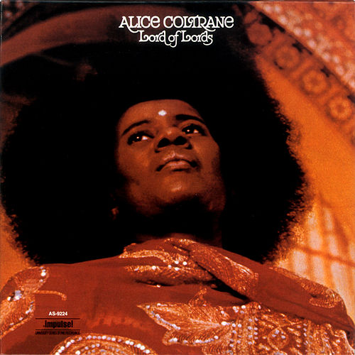 Lord Of Lords by Alice Coltrane