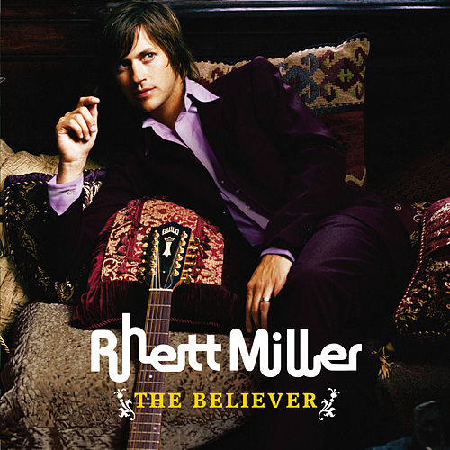 The Believer by Rhett Miller