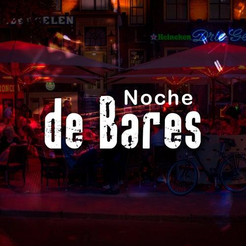Noche de Bares by Various Artists