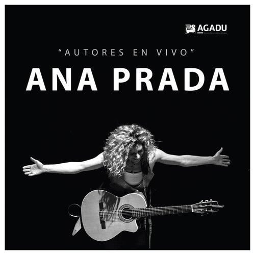 AGADU Presenta: Ana Prada en 'Autores en Vivo' by Ana Prada