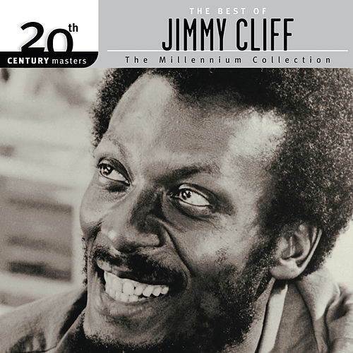 Best Of / 20th Century Masters by Jimmy Cliff