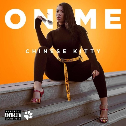 On Me by Chinese Kitty