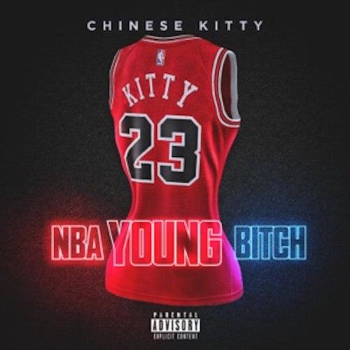 NBA Youngbitch by Chinese Kitty