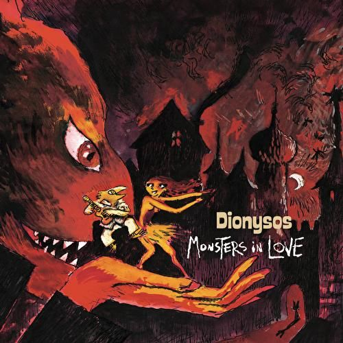 Monsters In Love + Olympia by Dionysos