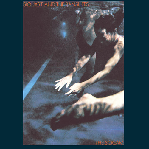 The Scream de Siouxsie and the Banshees