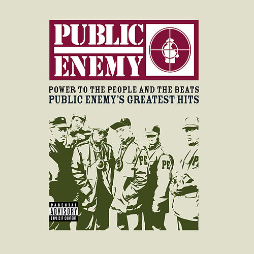 Power To The People And The Beats - Public Enemy's Greatest Hits de Public Enemy