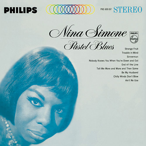 Pastel Blues by Nina Simone