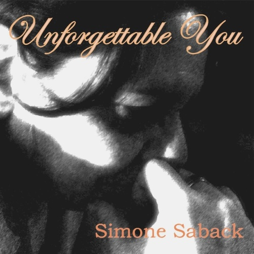 Unforgettable You by Simone Saback