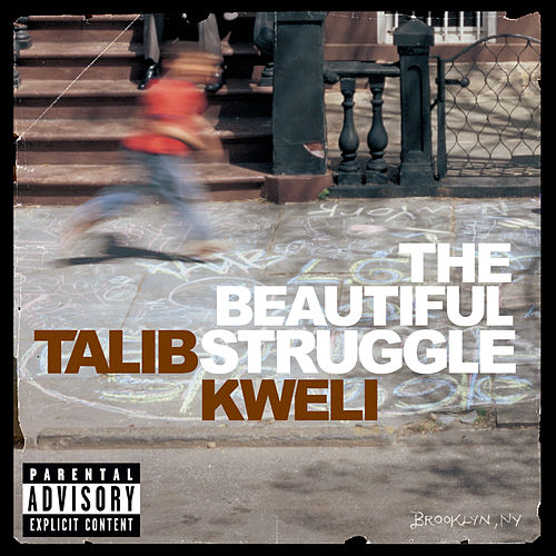 The Beautiful Struggle de Talib Kweli