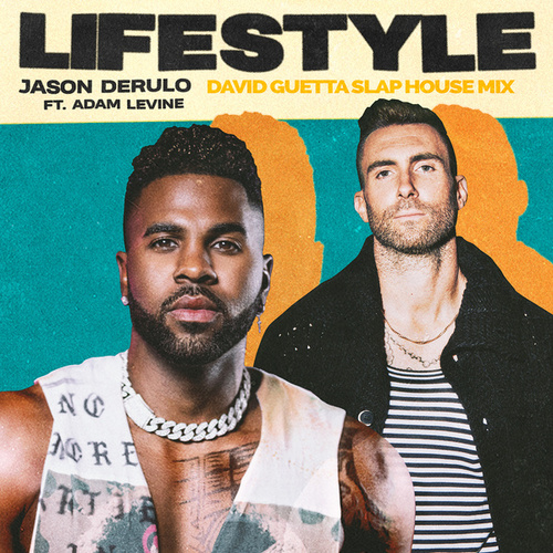Lifestyle (feat. Adam Levine) (David Guetta Slap House Mix) von Jason Derulo
