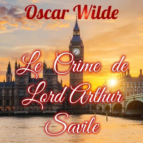 Le Crime de Lord Artur Savile (Livre audio) by Alain Couchot
