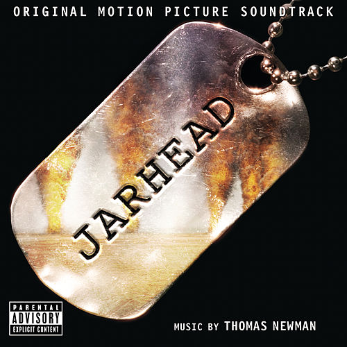 Jarhead by Thomas Newman