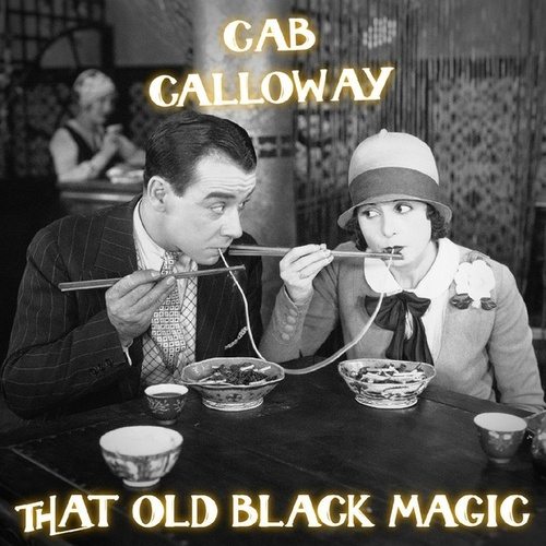 That Old Black Magic (Live) von Cab Calloway