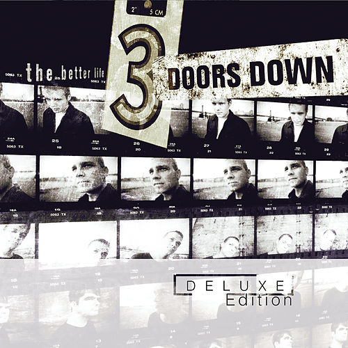 The Better Life - Deluxe Edition by 3 Doors Down