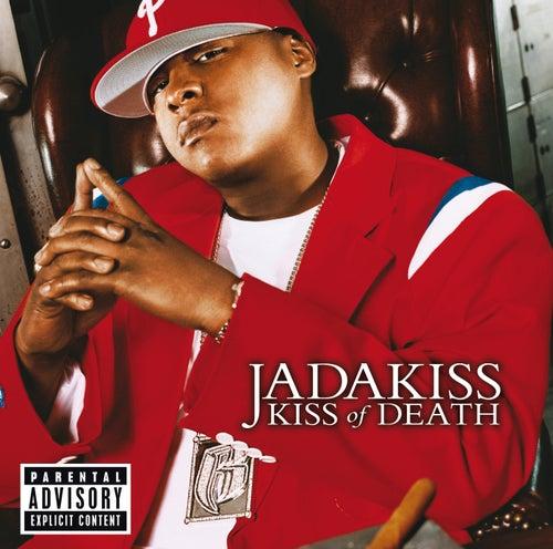 Kiss Of Death by Jadakiss