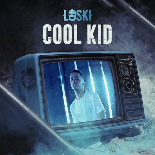 Cool Kid de Loski