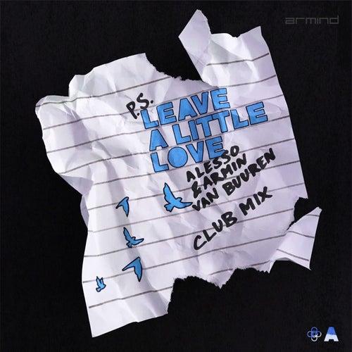Leave A Little Love (Club Mix) di Alesso
