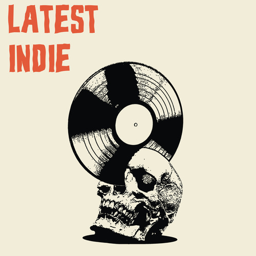 Latest Indie by Various Artists