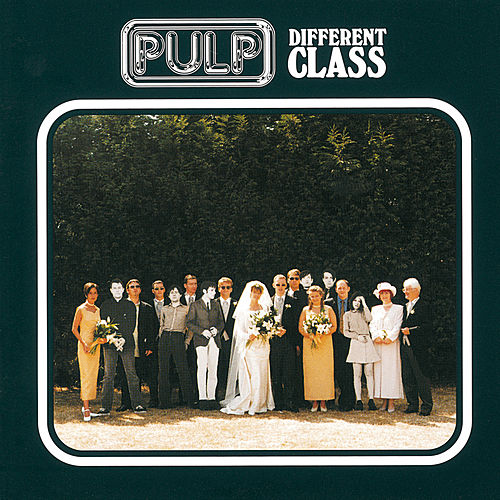Different Class / Deluxe Edition de Pulp
