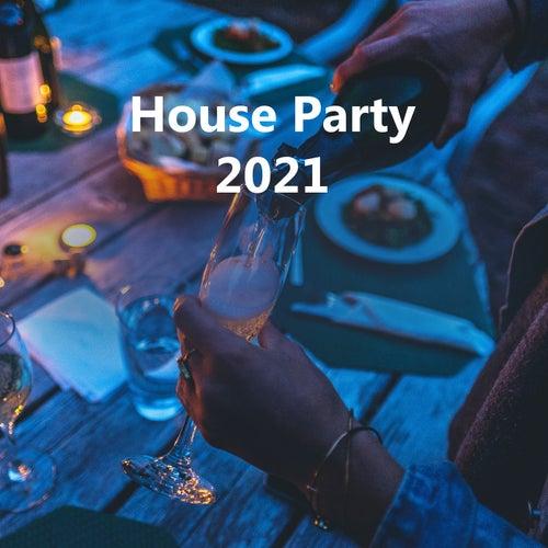 House Party 2021 de Various Artists