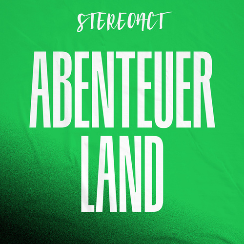 Abenteuerland by Stereoact