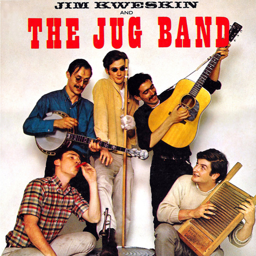 Jim Kweskin And The Jug Band de Jim Kweskin