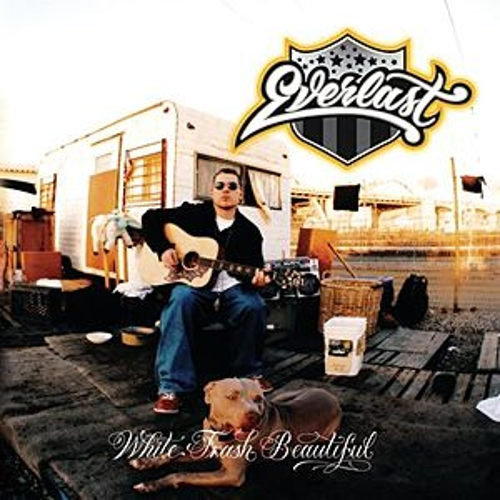 White Trash Beautiful de Everlast