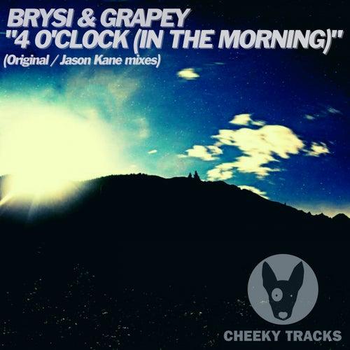 4 O'Clock (In The Morning) von Brysi