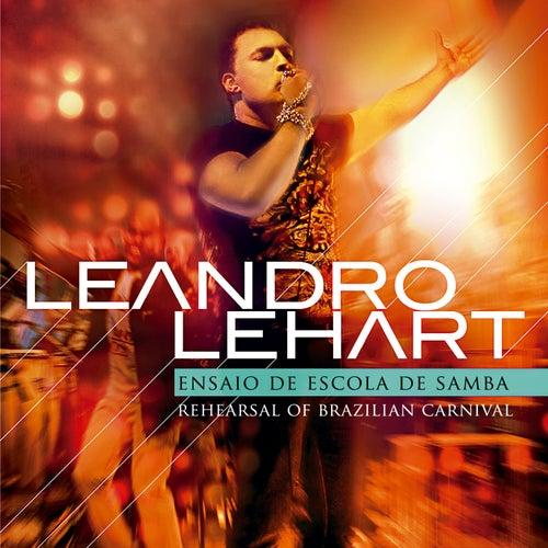 Ensaio de Escola de Samba de Leandro Lehart