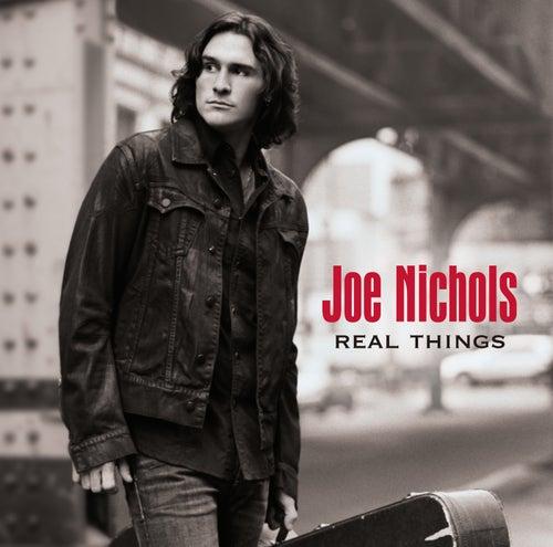 Real Things von Joe Nichols