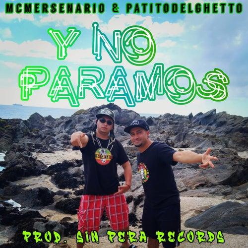 Y No Paramos by McMersenario