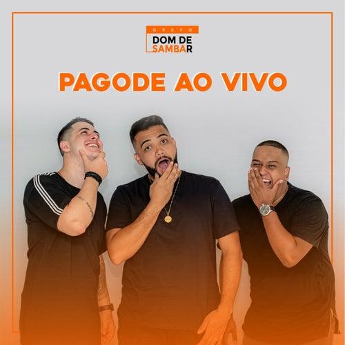 Pagode ao Vivo (Ao Vivo) von Grupo Dom de Sambar