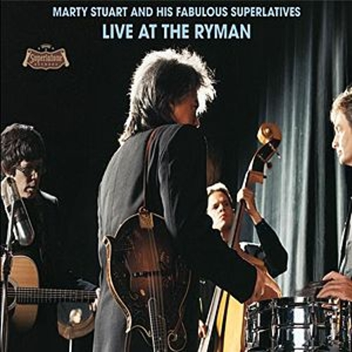 Live At The Ryman by Marty Stuart