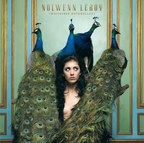 Histoires Naturelles de Nolwenn Leroy