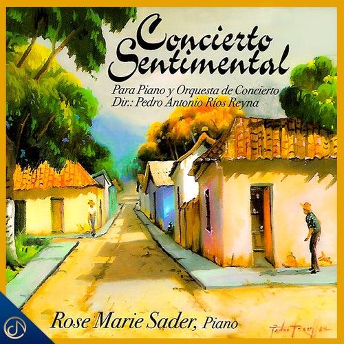 Concierto Sentimental by Rose Marie Sader