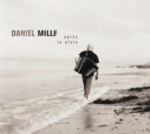 Après la pluie... by Daniel Mille