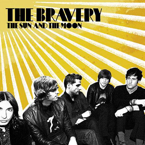 The Sun And The Moon by The Bravery